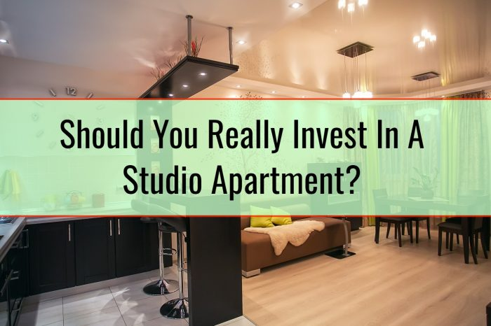 Should You Really Invest In A Studio Apartment?