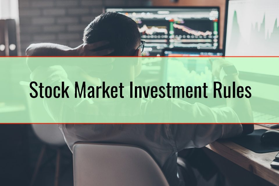Stock Market Investment Rules