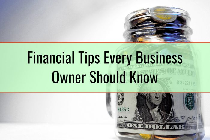 Financial Tips Every Business Owner Should Know